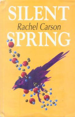 an analysis of the novel silent spring by rachel carsons